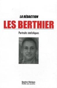 La Rédaction - Les berthier - Portraits statistiques.