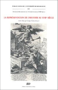 Georges Ferreyrolles - La représentation de l'histoire au XVIIe siècle.