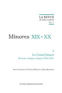 Victoria Pleuchot - La Revue des lettres modernes - 2021 - 8 Les Conrad français. Écrivains, étrangers, français (1918-1947) 2021.