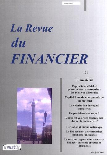 Bernard Marois - La Revue du Financier N° 171, Mai-juin 200 : L'immatériel.