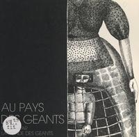 La ronde des géants et Philippe Vandenberghe - Au pays des géants.