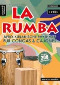 La Rumba - Afro-Kubanische Rhythmen für Congas & Cajones.