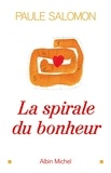 Paule Salomon - La Spirale du bonheur.