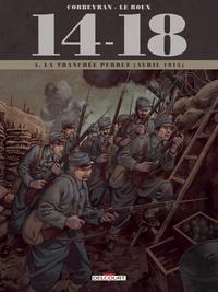 Corbeyran - La tranchée perdue (avril 1915).