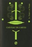 La Tribut du Verbe - Château de cartes.