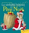 La véritable histoire du Père Noël.