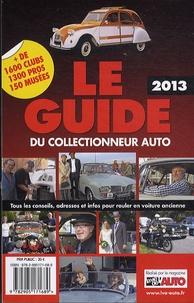 La Vie de l'auto - Le guide 2013 du collectionneur auto.