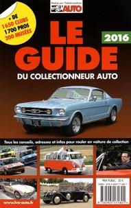 La Vie de l'auto - Le guide du collectionneur auto.