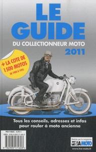 La vie de la moto - Le guide du collectionneur moto.