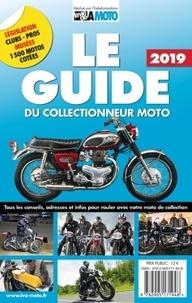 La vie de la moto - Le guide & la cote du collectionneur moto.