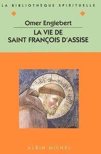 La Vie de saint François d'Assise.