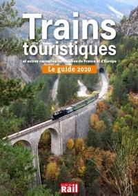 La Vie du Rail - Trains touristiques et autres curiosités ferroviaires de France et d'Europe - Le guide.