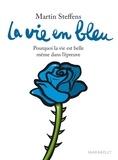 La vie en bleu.