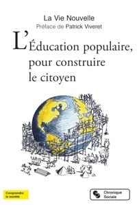 La Vie Nouvelle - L'éducation populaire, pour construire le citoyen.