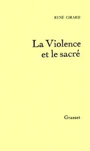 La Violence et le Sacré.