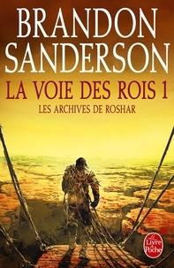 La Voie des Rois, volume 1 (Les Archives de Roshar, Tome 1).