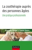 La zoothérapie auprès des personnes âgées - Une pratique professionnelle.