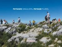 Philippe Mouillon - Local.Contemporain N° 9 : Paysages singuliers, paysage pluriel.