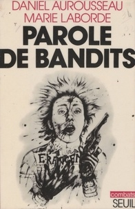 Laborde - Parole de bandits.