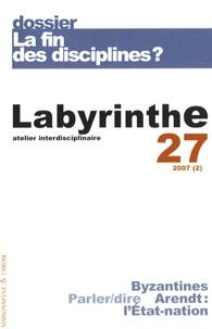 Marc Aymes - Labyrinthe N° 27 : La fin des disciplines ?.