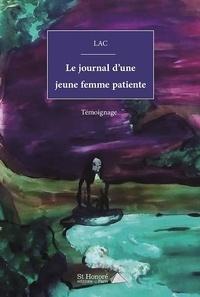 Lac - Le journal d'une jeune femme patiente.
