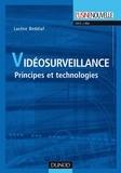 Lacène Beddiaf - Vidéosurveillance - Principes et technologies.
