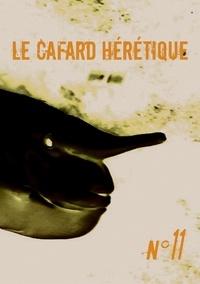Lachaisetriste et Sandra Bechtel - Le Cafard hérétique n° 11.