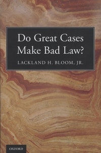 Do Great Cases Make Bad Law?.pdf
