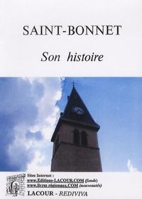 Lacour Editeur - Saint-Bonnet - Son histoire.