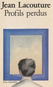 Lacoutur - Profils perdus - 53 portraits de notre temps.