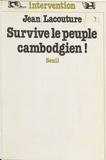 Lacoutur - Survive le peuple cambodgien !.