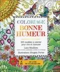 Lacy Mucklow et Angela Porter - Coloriage bonne humeur - 100 modèles à colorier pour rire et s'amuser.