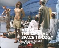 Lada Umstätter - AES+F : The Liminal Space Trilogy - Au seuil du paradis et de l'enfer.