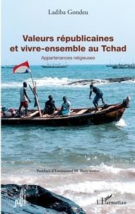 Ladiba Gondeu - Valeurs républicaines et vivre-ensemble au Tchad - Appartenances religieuses.