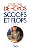 Ladislas de Hoyos - Scoops et flops.