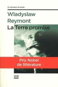 Ladislas Stanislas Reymont - La Terre promise.