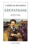 Ladislas Stanislas Reymont - Les paysans.