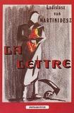 Ladislasz von Martinidesz - La Lettre.