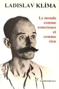 Ladislav Klíma - Le monde comme conscience et comme rien.