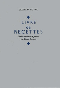 Ladislav Novak - Livre de recettes.
