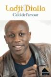 Ladji Diallo - Caïd de l'amour.