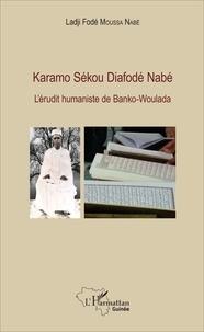 Openwetlab.it Karamo Sékou Diafodé Nabé - L'érudit humaniste de Banko-Woulada Image