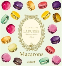 Macarons Ladurée -  Ladurée |