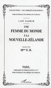 Lady Barker - Une femme du monde à la Nouvelle-Zélande.