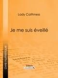 Lady Caithness et  Ligaran - Je me suis éveillé - Conditions de la vie de l'autre côté, communiqué par écriture automatique.