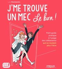 Lady Montmartre - J'me trouve un mec - Le bon !.