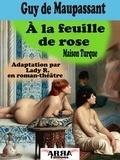 Lady R. et Guy De Maupassant - À la feuille de rose - Maison Turque.