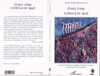 Lady Rojas Benavente - Etoile d'eau : estrella de agua : poèmes.