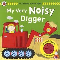 Ladybird books - My Very Noisy Digger.