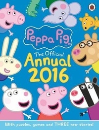 Ladybird books - Peppa Pig Official Annual 2016.